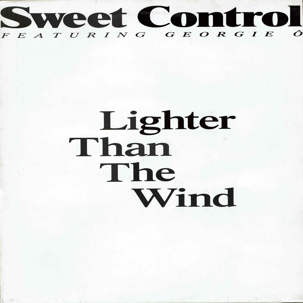 Image of  Sweet Control Featuring Georgie Ô - Lighter Than The Wind 12""