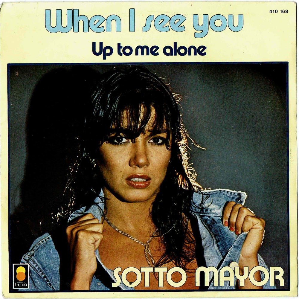 Image of  Sotto Mayor - When I See You 7""