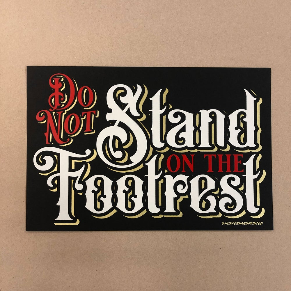 Do not stand on the footrest- Print
