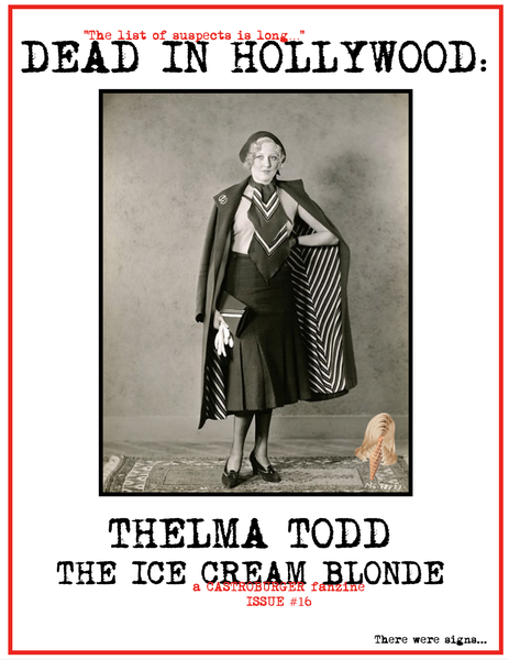 Image of Dead in Hollywood: THELMA TODD - THE ICE CREAM BLONDE (Issue #16)