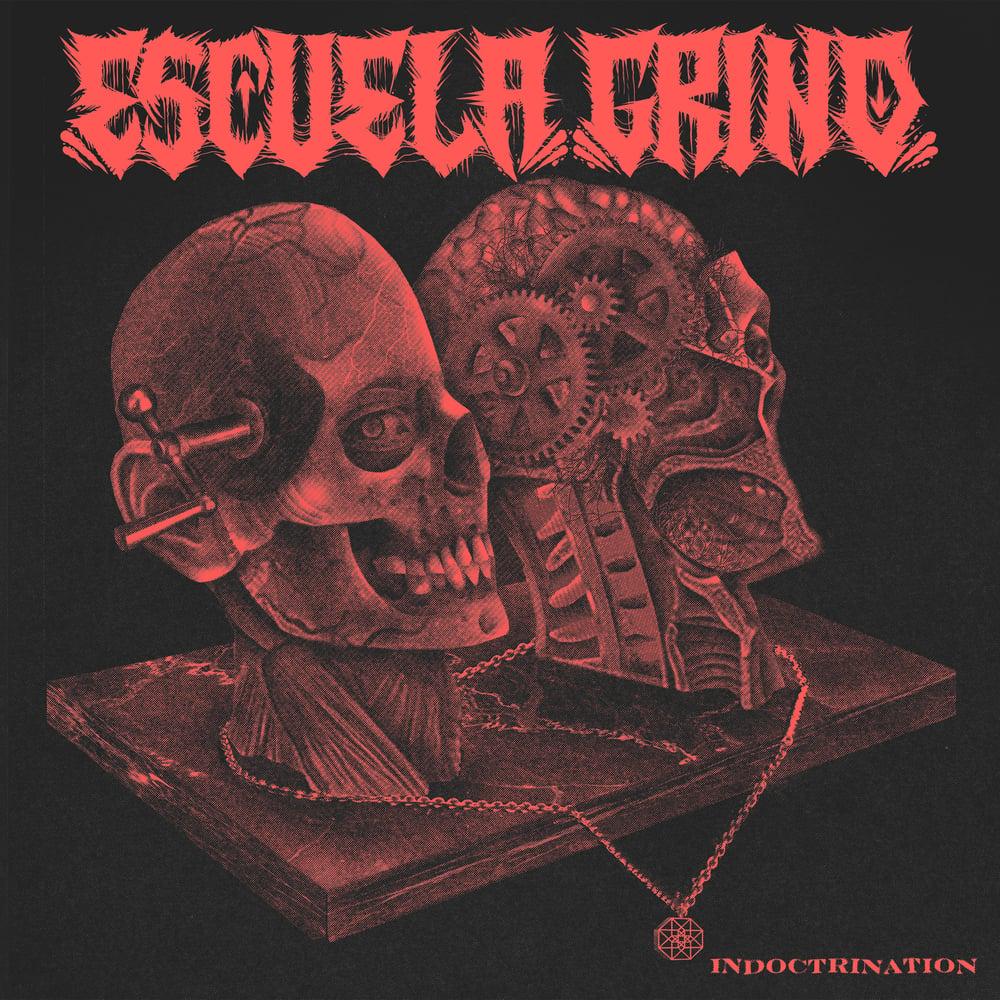"ESCUELA GRIND ""Indoctrination"" LP"