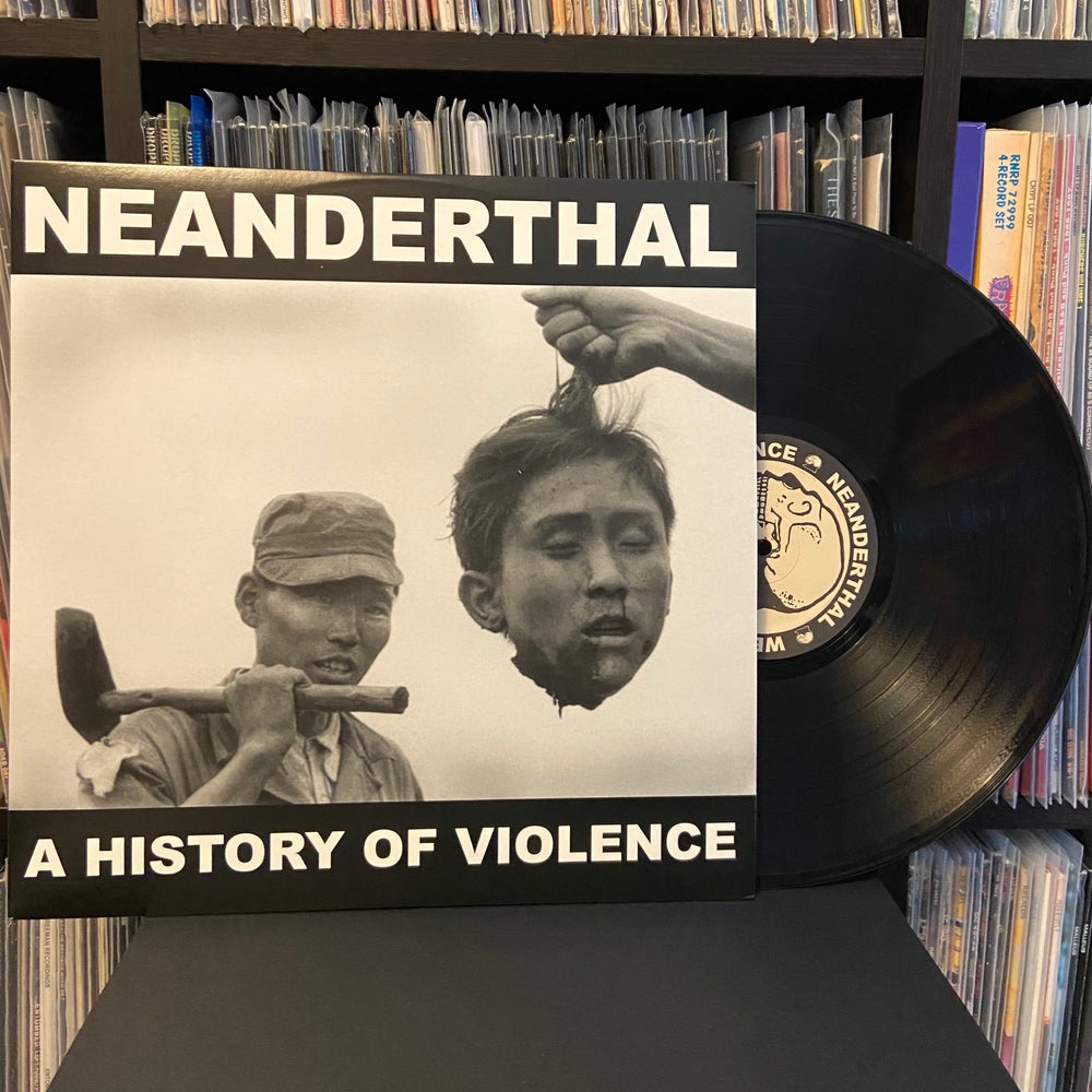 """NEANDERTHAL """"A History Of Violence"""" LP"""