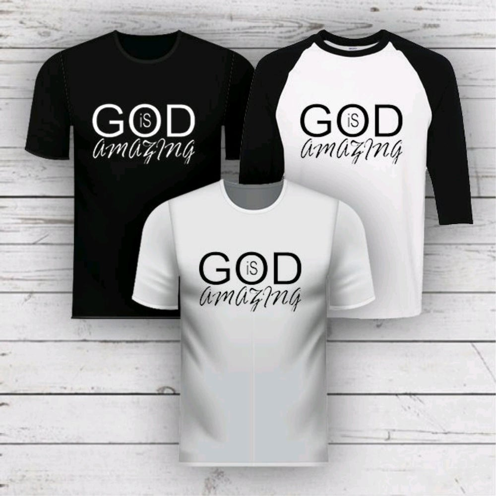 Image of GOD IS AMAZING TEE