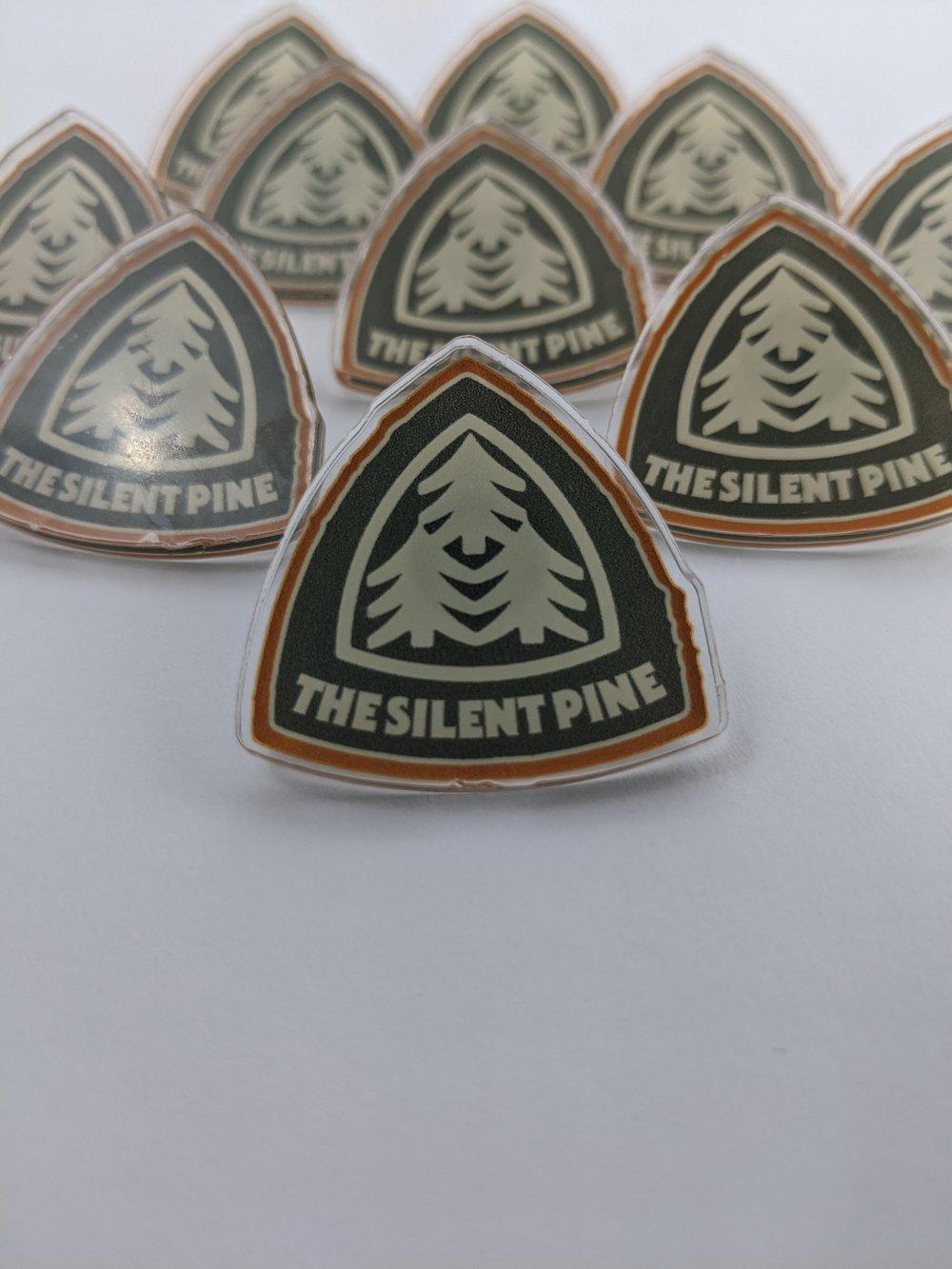 The Silent Pine Acrylic Pin