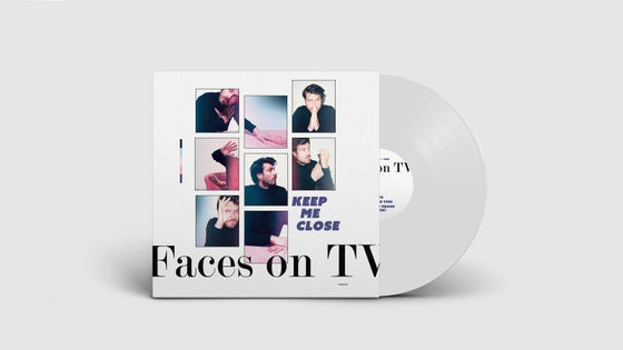 Image of PRE-ORDER: FACES ON TV  - KEEP ME CLOSE (EP)