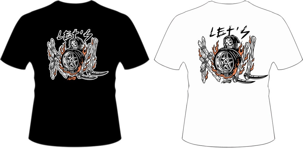 Image of LET'S ROLL -TEE