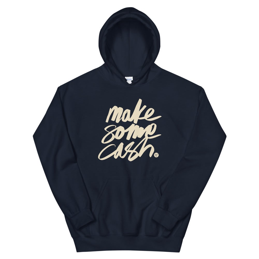Make Some Cash - Hoodie