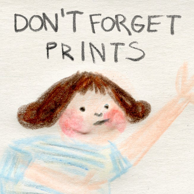 Image of Don't forget Prints