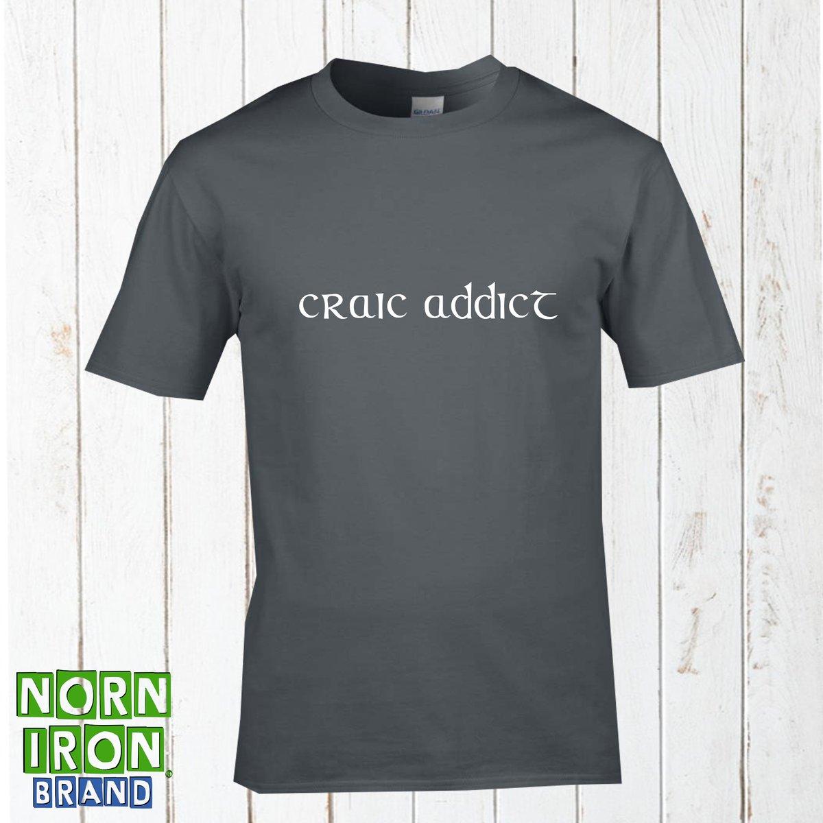 Craic Addict T-shirt