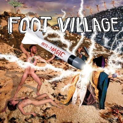 Image of Foot Village 'Anti Magic' CD / LP