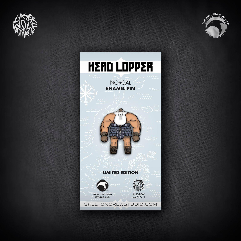 Image of Head Lopper: Limited Edition Norgal enamel pin!