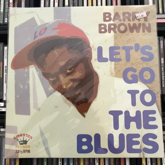 Image of Barry Brown - Let's Go To The Blues Vinyl LP