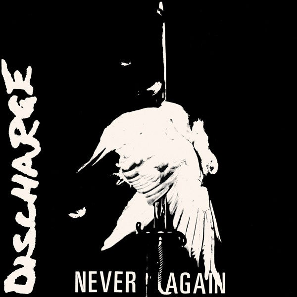 Image of DISCHARGE - Never Again 7""