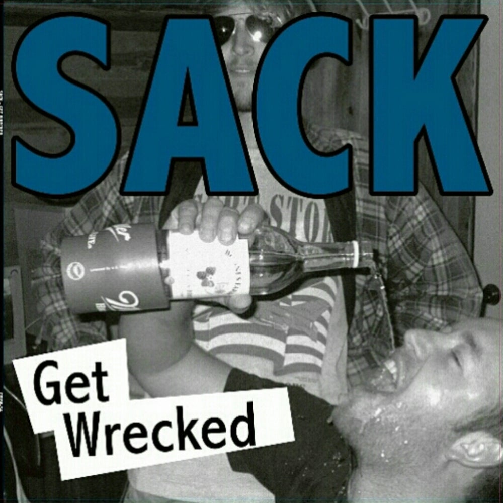 Image of Sack Get Wrecked LP
