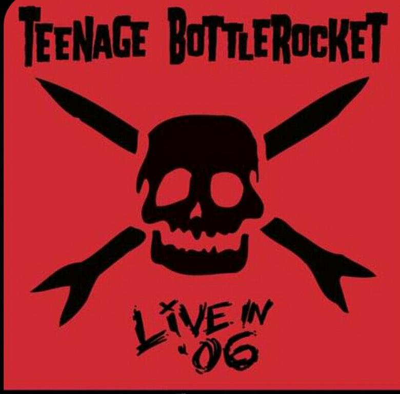 Image of Teenage Bottlerocket Live In 06