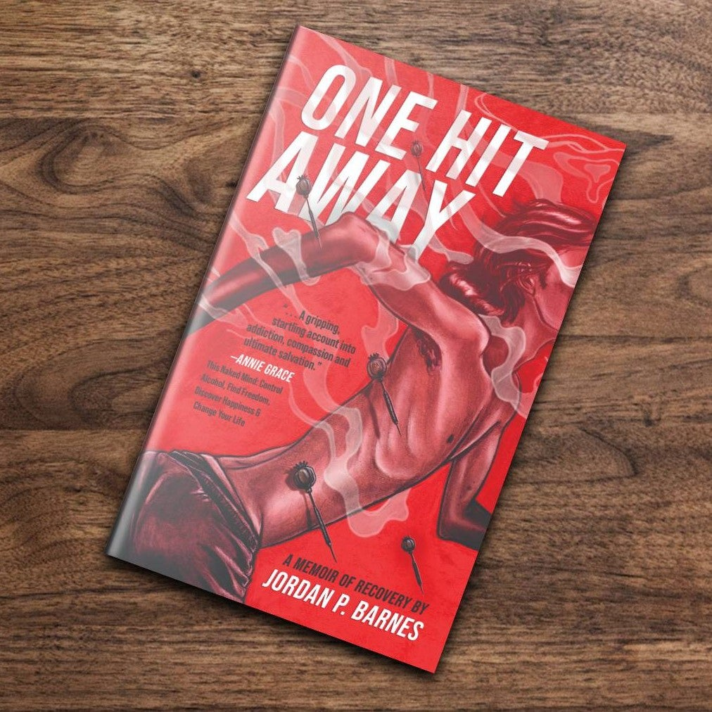 Image of Signed Paperback - One Hit Away: A Memoir of Recovery by Jordan P. Barnes