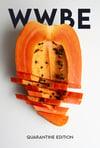 WWBE 1: Quarantine Edition