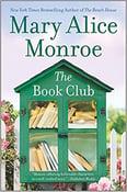 Image of Mary Alice Monroe - <em>The Book Club</em>