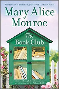 Image of Mary Alice Monroe - <em>The Book Club</em>