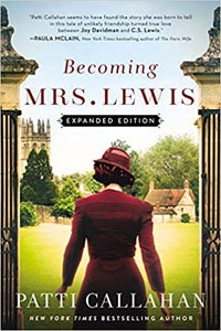 Image of Patti Callahan Henry - <em>Becoming Mrs. Lewis</em>