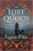 Image of Signe Pike -- <em>The Lost Queen</em> -- SIGNED