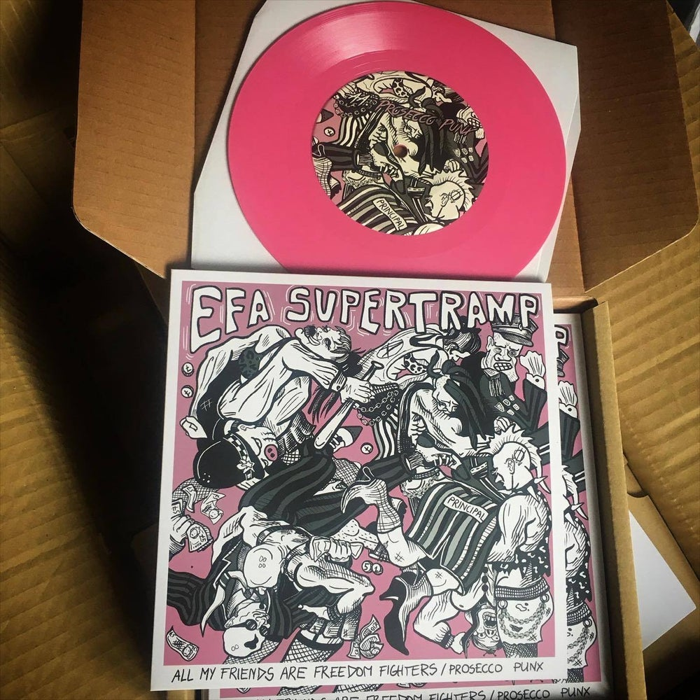 "Image of Efa Supertramp 7"" Pink Vinyl (Double A Side) - All My Friends Are Freedom Fighters / Prosecco Punx"