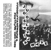 Image of SOLD OUT - YUGOSLAVIAN POST-PUNK / NEW WAVE Mix Tape 1980-1989