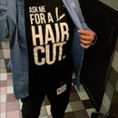 Image 5 of Ask Me For A Haircut Official T-shirt!
