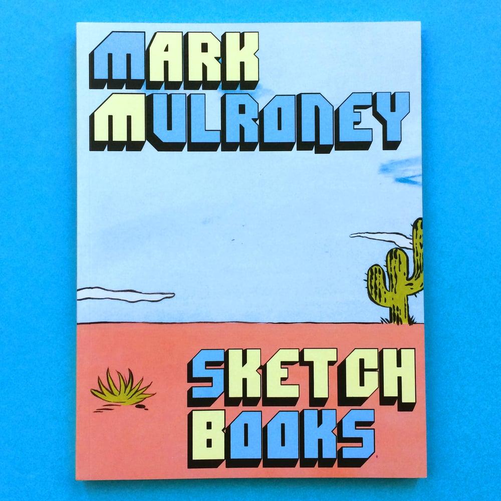 Image of Mark Mulroney's Sketchbooks BOOK