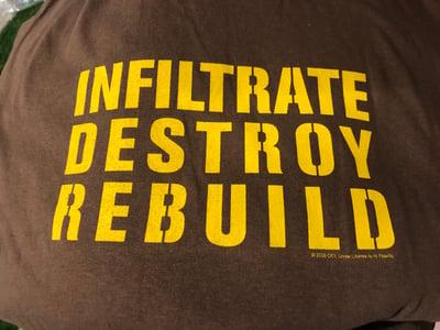 Image of INFILTRATE DESTROY REBUILD