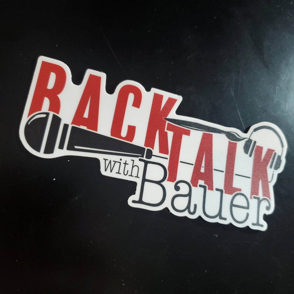 Back Talk With Bauer Sticker