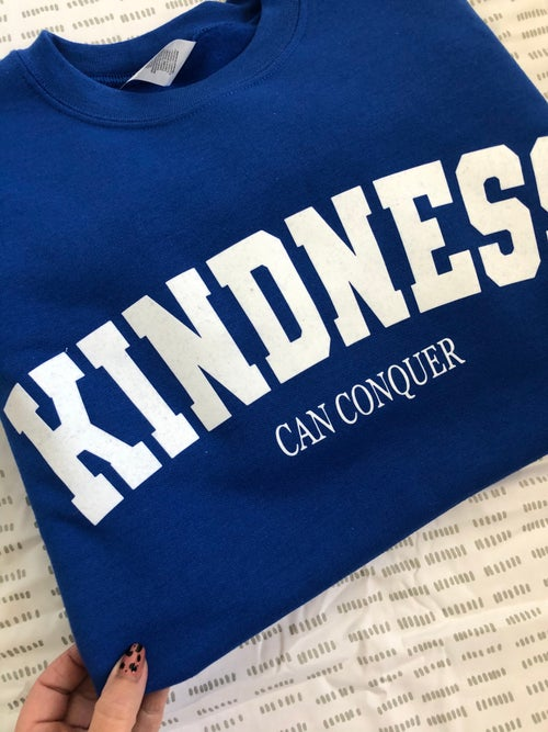 Image of Limited Edition Kindness Can Conquer Design