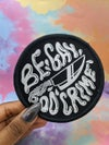 Be Gay Do Crime - Iron On / Sew On Patch