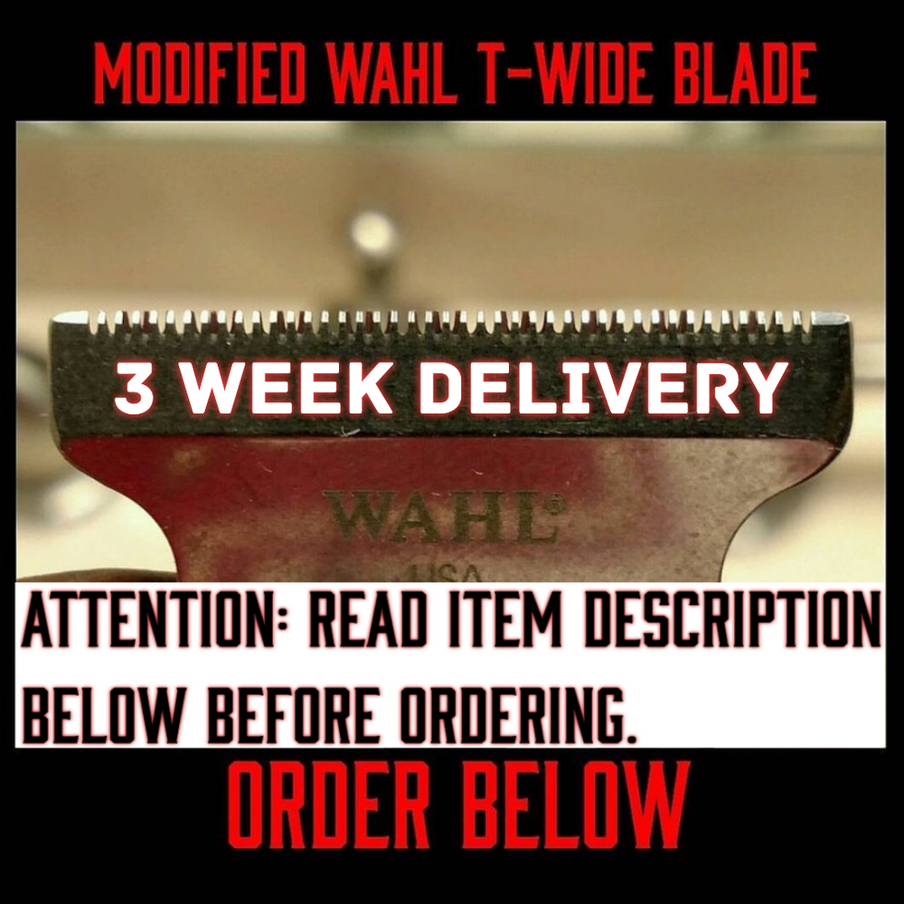 Image of  (3 Week Delivery/High Order Volume) Modified Wahl T-Wide Blade