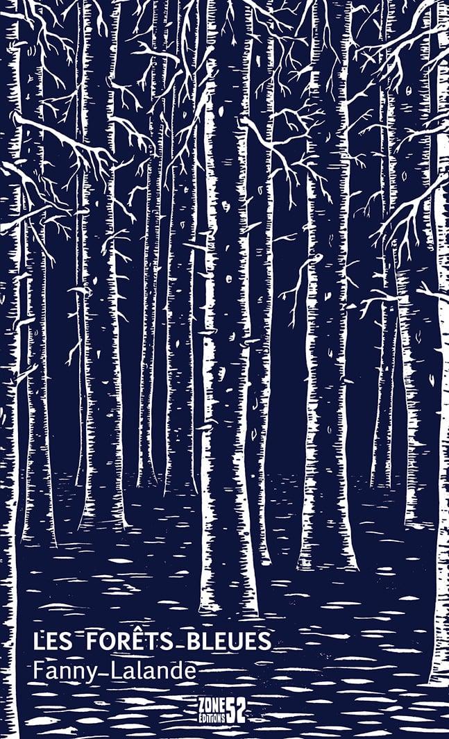 Image of LES FORÊTS BLEUES, de Fanny Lalande