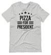 Pizza for President - La Festa Italiana Signature Election Tee - FREE SHIPPING!