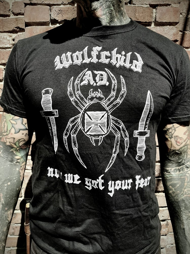 Image of Now We Got Your Fear T-shirt