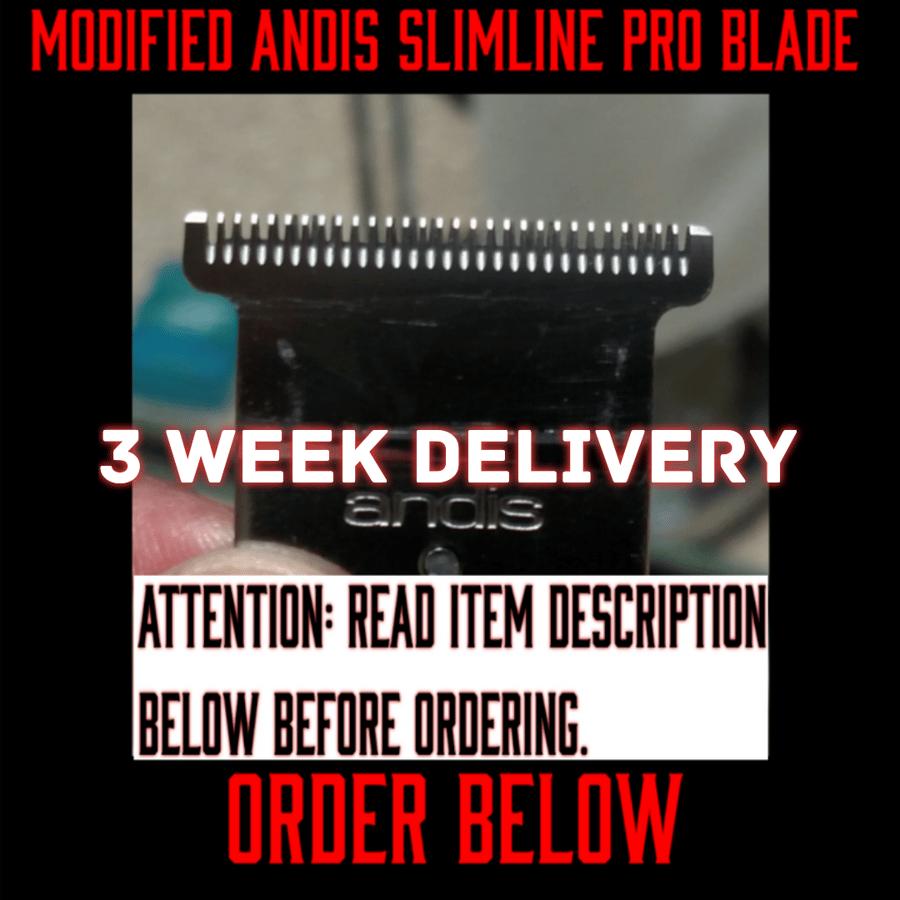 Image of (3 Week Delivery/High Order Volume) Modified Andis Slimline Pro Li Blade