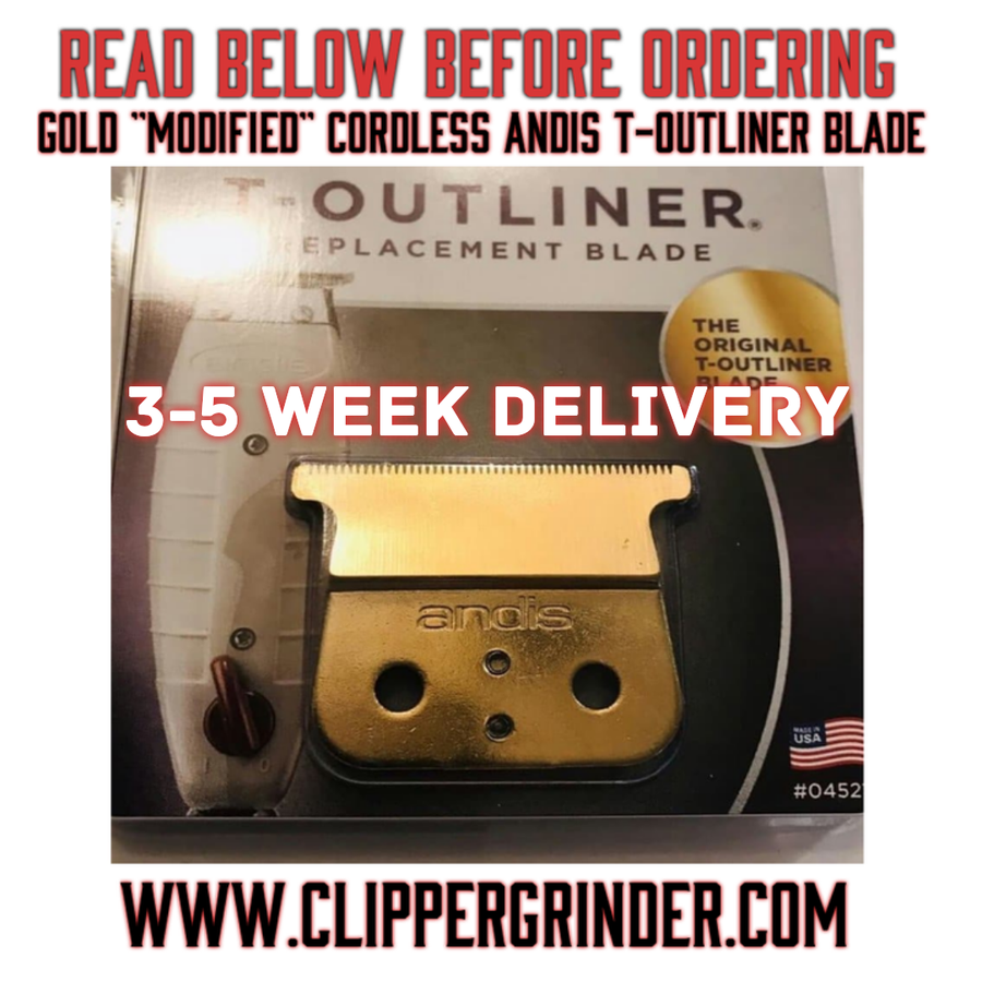 "Image of (3-5 Week Delivery/High Order Volume) Gold ""Modified"" Cordless Andis T-OUTLINER Trimmer Blade"