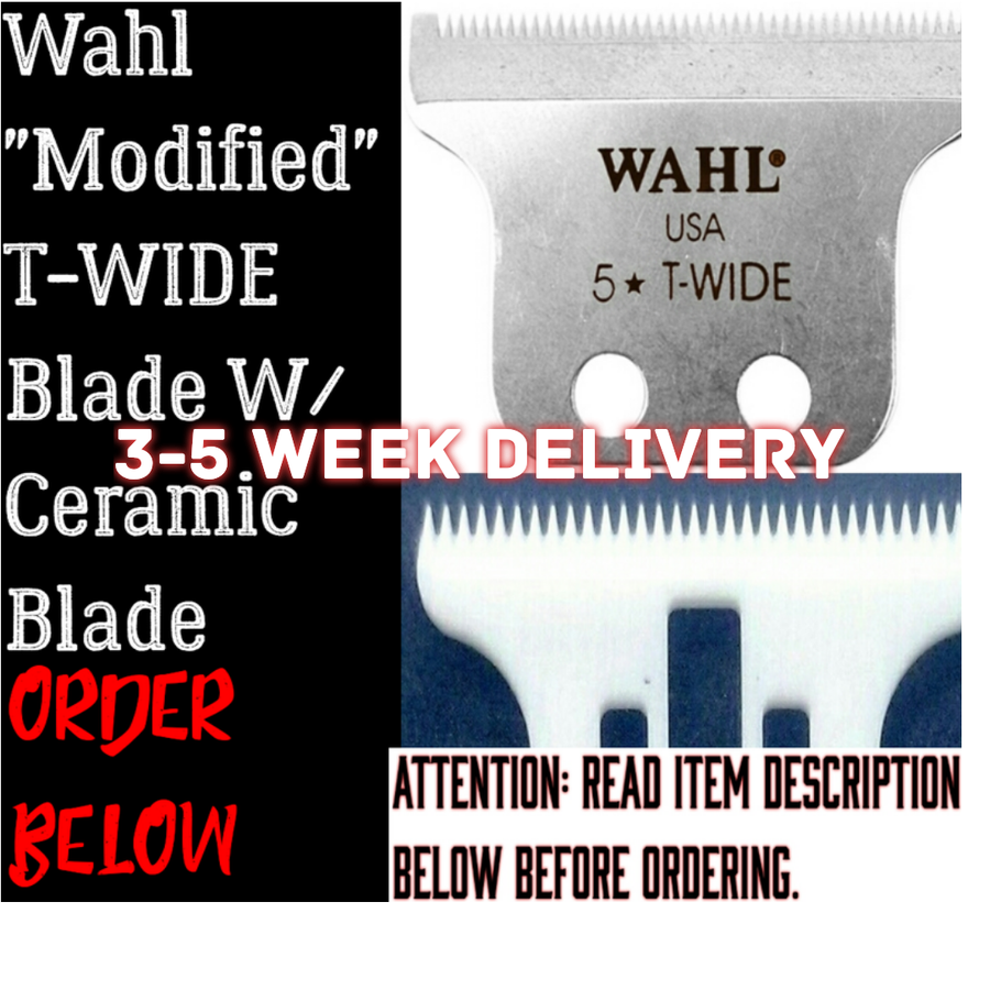 Image of (3 Week Delivery/High Order Volume) Modified Wahl T-Wide Blade W/Ceramic T-WIDE Cutting Blade