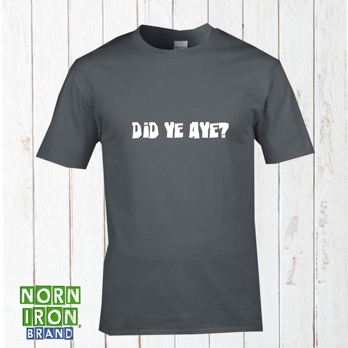 Did Ye Aye? T-Shirt