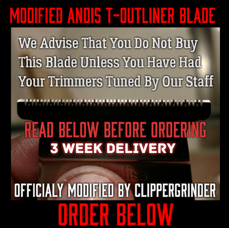 Image of (3 Week Delivery/High Order Volume) Modified Andis T-Outliner Blade