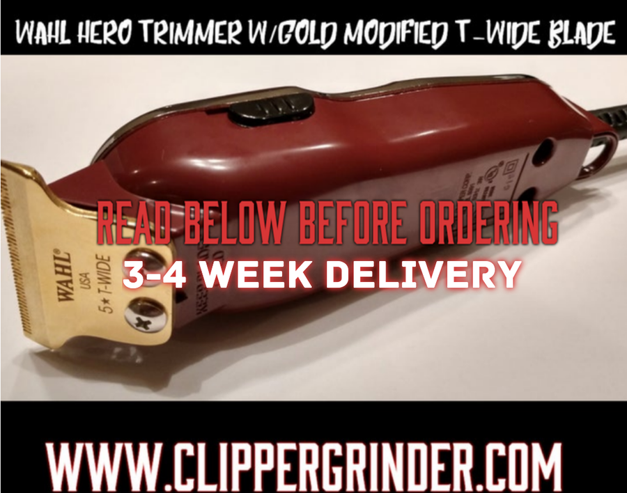 "Image of (3-4 Week Delivery/Pre-Order) Wahl Hero Trimmer W/Gold ""Modified"" Wahl 5 🌟 T-Wide Blade"