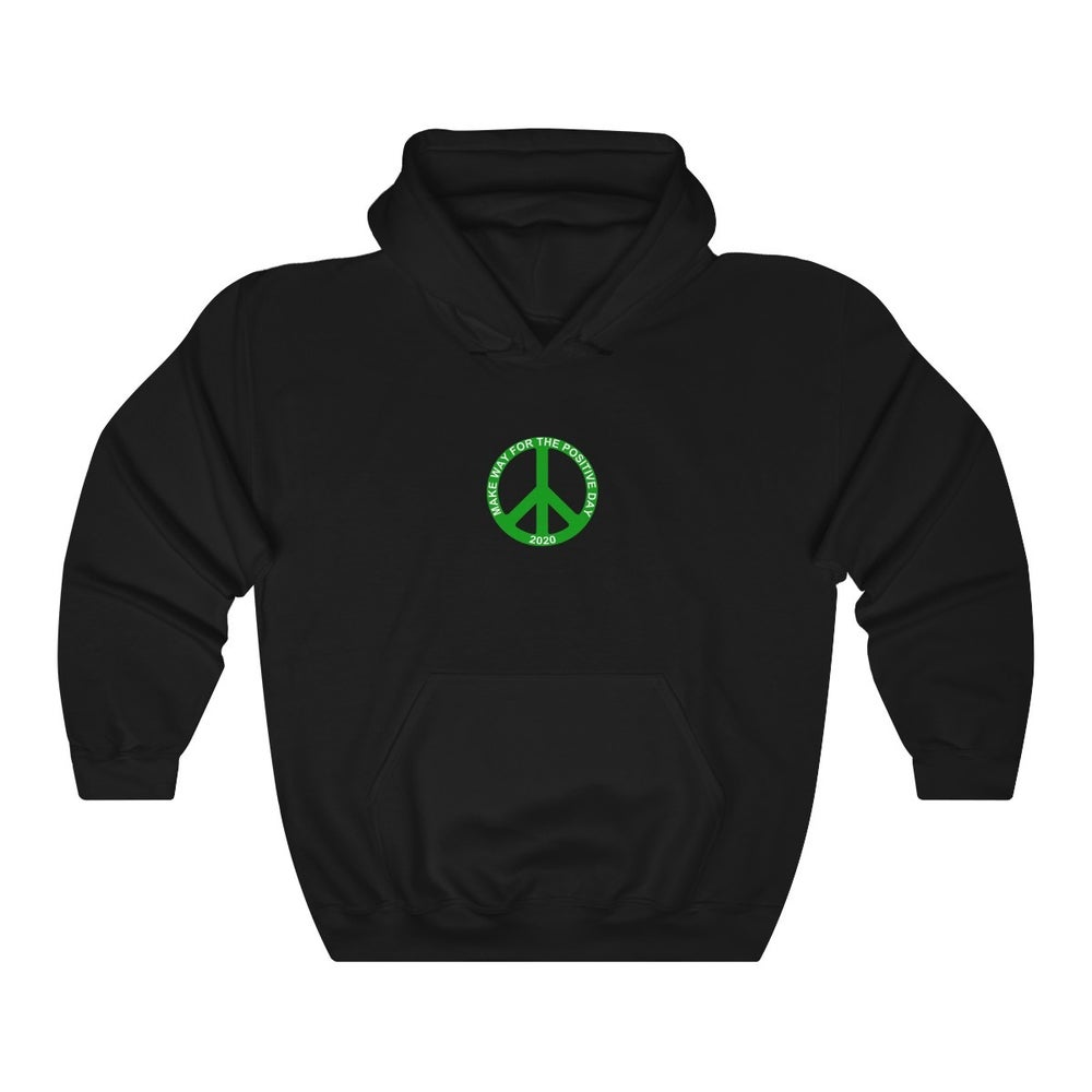 Image of Positive Day Hoodie