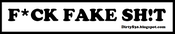 "Image of F*CK FAKE SH!T - 6"" Vinyl ""Promo"" Sticker (White/Black)"
