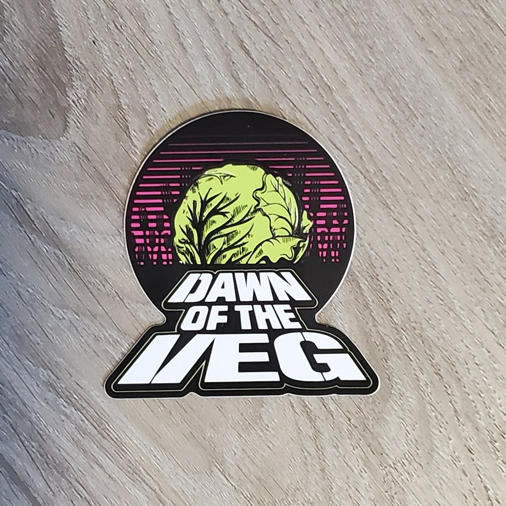 Image of Dawn of the Veg Sticker