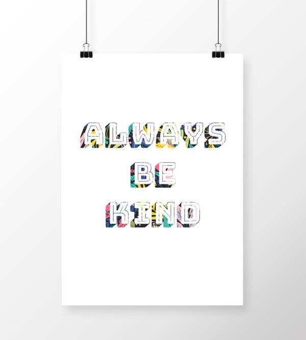 Image of Always Be Kind