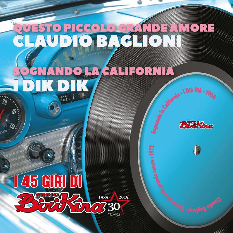 Image of COM131 // CLAUDIO BAGLIONI Questo Piccolo Grande Amore - I DIK DIK Sognando La California