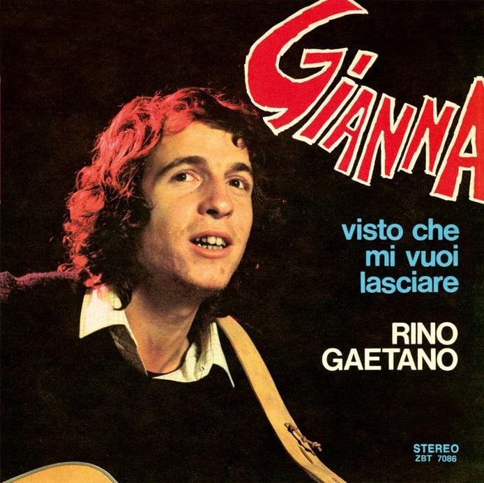 Image of COM139 // RINO GAETANO - Gianna / Visto Che Mi Vuoi Lasciare (VINILE 45 GIRI / 7 POLLICI)