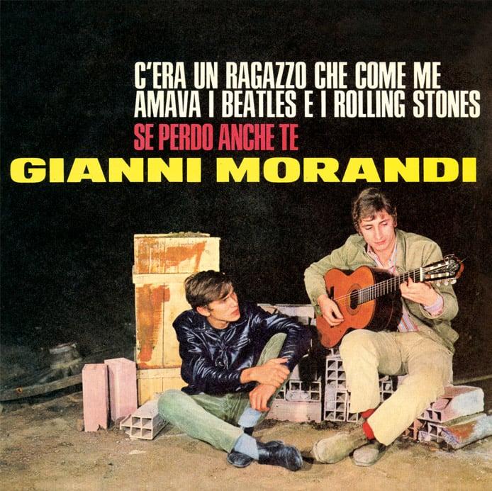 Image of COM157 // GIANNI MORANDI  - C'Era Un Ragazzo Che Come Me Amava I Beatles E I Rolling Stones